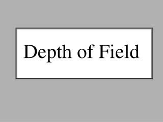 Depth of Field