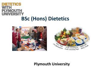 BSc ( Hons ) Dietetics