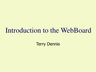 Introduction to the WebBoard