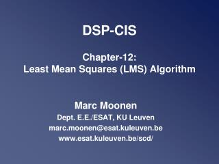 DSP-CIS Chapter-12:  Least Mean Squares (LMS) Algorithm