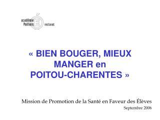 «BIEN BOUGER, MIEUX MANGER en  POITOU-CHARENTES»