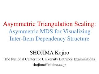 Asymmetric Triangulation Scaling:  Asymmetric MDS for Visualizing Inter-Item Dependency Structure