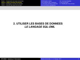 2. UTILISER LES BASES DE DONNEES LE LANGAGE SQL-DML
