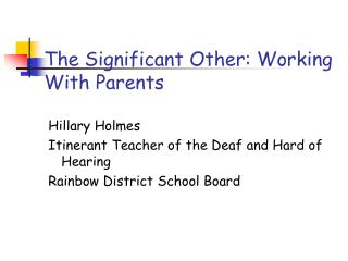 The Significant Other: Working                                                                  With Parents