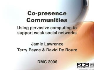Co-presence Communities
