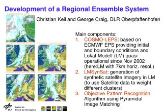 Development of a Regional Ensemble System