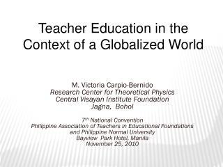 M. Victoria Carpio-Bernido Research Center for Theoretical Physics