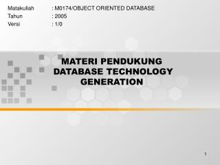 MATERI PENDUKUNG DATABASE TECHNOLOGY GENERATION