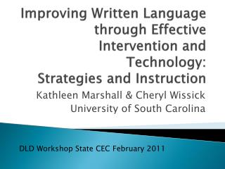 Kathleen Marshall & Cheryl Wissick University of South Carolina