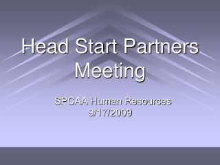 Head Start Partners Meeting