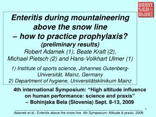Enteritis during mountaineering above the snow line  – how to practice prophylaxis?