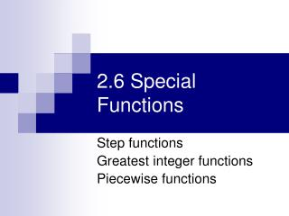 2.6 Special Functions