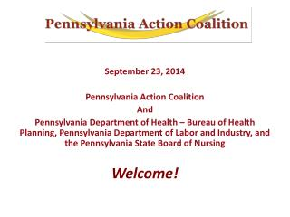 September 23, 2014 Pennsylvania Action Coalition And