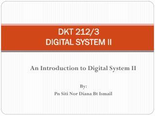 DKT 212/3 DIGITAL SYSTEM II