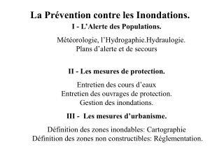 La Prévention contre les Inondations.