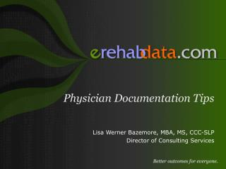 Physician Documentation Tips
