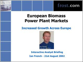 European Biomass  Power Plant Markets Increased Growth Across Europe