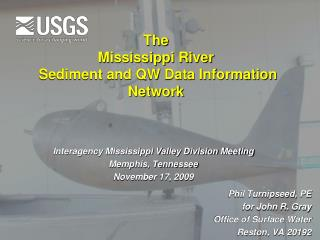 The  Mississippi River   Sediment and QW Data Information Network
