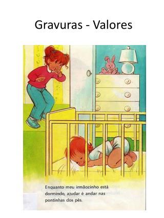 Gravuras  -  Valores