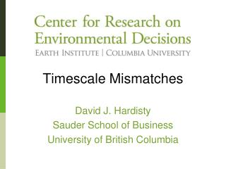 Timescale Mismatches