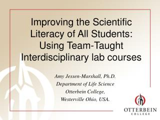 Improving the Scientific Literacy of All Students:  Using Team-Taught  Interdisciplinary lab courses