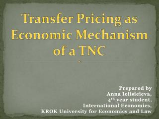 Transfer Pricing as Economic Mechanism of a TNC