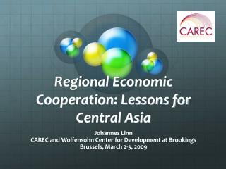 Regional Economic Cooperation: Lessons for Central Asia