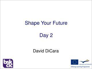 Shape Your Future