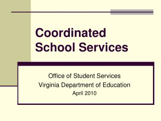 Coordinated  School Services