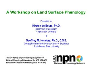 A Workshop on Land Surface Phenology