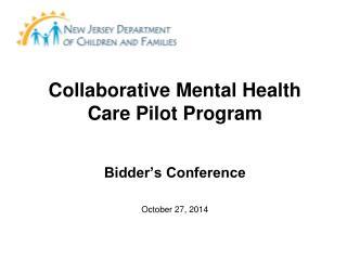 Collaborative Mental Health Care Pilot Program