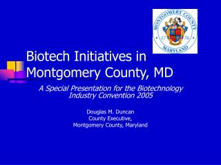 Biotech Initiatives in Montgomery County, MD