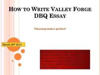How to Write Valley Forge DBQ Essay