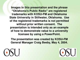 """Providing quality programming  from Oklahoma State University to significant audiences"""