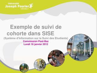 Exemple de suivi de cohorte dans SISE  (Système d'Information sur le Suivi des Etudiants)
