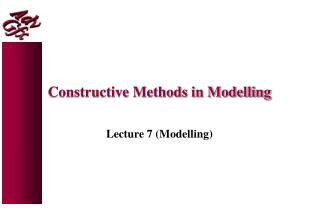 Constructive Methods in Modelling