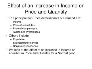Effect of an increase in Income on Price and Quantity