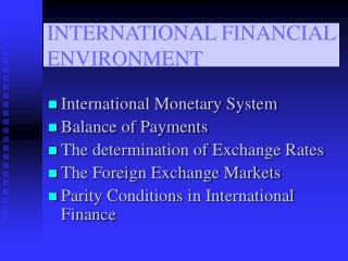 INTERNATIONAL FINANCIAL ENVIRONMENT