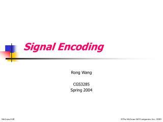 Signal Encoding