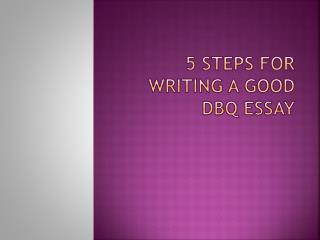 5 Steps for Writing a Good DBQ Essay