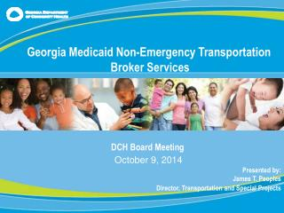 DCH Board Meeting October 9, 2014                                   Presented  by :