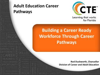 Building a Career Ready Workforce Through Career Pathways