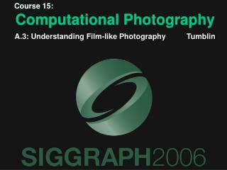 Course 15: Computational Photography