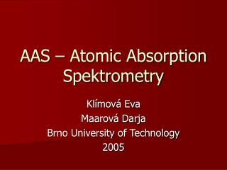 AAS – Atomic Absorption Spektrometry