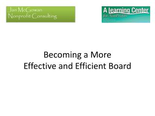 Becoming a More  Effective and Efficient Board