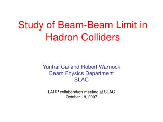 Study of Beam-Beam Limit in Hadron Colliders