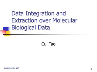 Data Integration and Extraction over Molecular Biological Data