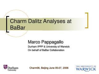 Charm Dalitz Analyses at BaBar