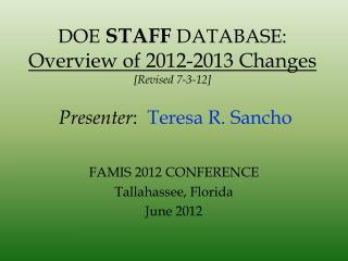 DOE STAFF DATABASE: Overview of 2012-2013 Changes [Revised 7-3-12]