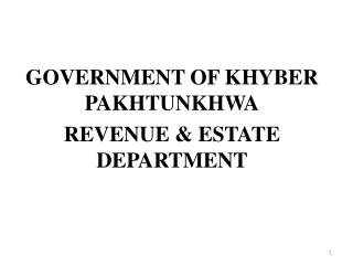 GOVERNMENT OF  KHYBER PAKHTUNKHWA REVENUE & ESTATE DEPARTMENT